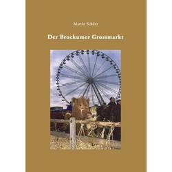Der Brockumer Grossmarkt als Buch von Martin Schütz
