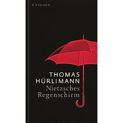 Nietzsches Regenschirm. Thomas Hürlimann  - Buch