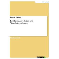 Bevölkerungswachstum und Wirtschaftswachstum als Buch von Gunnar Halden