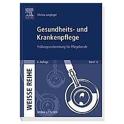 Gesundheits- und Krankenpflege. Christa Junginger  - Buch