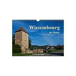 Wissembourg im Elsass (Wandkalender 2021 DIN A4 quer) - Kalender