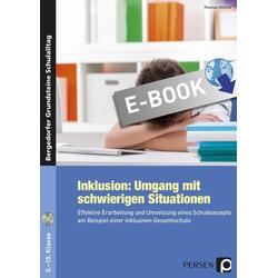 Inklusion: Umgang mit schwierigen Situationen: eBook von Thomas Höchst