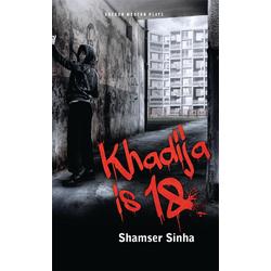 Khadija is 18: eBook von Shamser Sinha