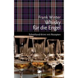 Whisky für die Engel als Buch von Frank Winter