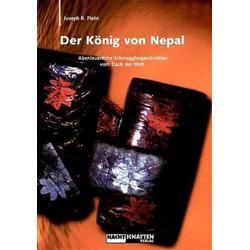 Der König von Nepal als Buch von Joseph R. Pietri