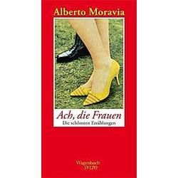 Ach  die Frauen. Alberto Moravia  - Buch