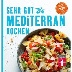 Sehr gut mediterran kochen