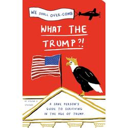 What the Trump?!: eBook von Steven S. Stevens