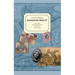 Fantastische Reise IV als Buch von Bodo Schulenburg