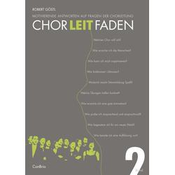 Chorleitfaden 2: Buch von Robert Göstl