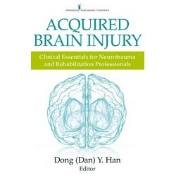 Acquired Brain Injury: eBook von Dong Y. Han