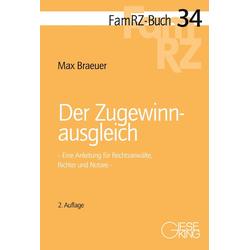Der Zugewinnausgleich: Buch von Max Braeuer