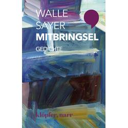 Mitbringsel als Buch von Walle Sayer