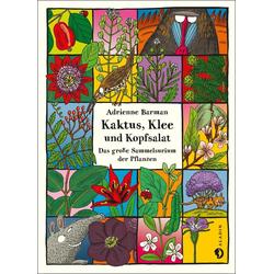Kaktus Klee und Kopfsalat: Buch von