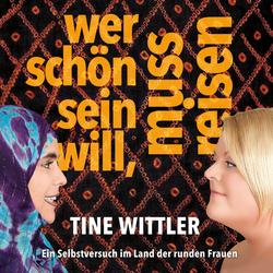 Wer schön sein will muss reisen als Hörbuch Download von Tine Wittler