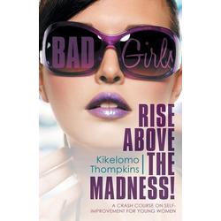 Bad Girls als Taschenbuch von Kikelomo Thompkins