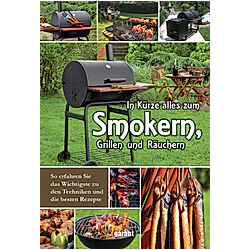 In Kürze alles zum Smokern  Grillen und Räuchern - Buch