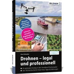 Drohnen - legal und professionell: Buch von Uwe Schneider
