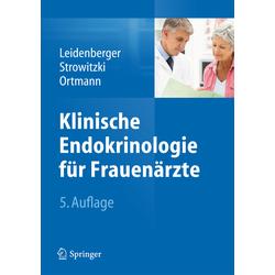 Klinische Endokrinologie für Frauenärzte als Buch von