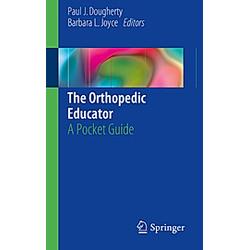 The Orthopedic Educator - Buch