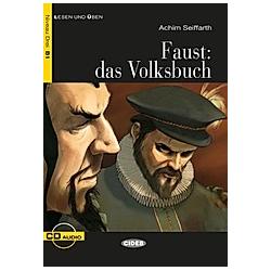 Faust: Das Volksbuch  m. Audio-CD. Achim Seiffarth  - Buch