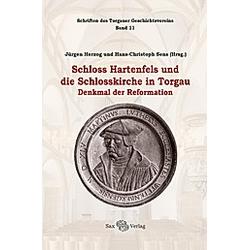 Schloss Hartenfels und die Schlosskirche in Torgau - Buch