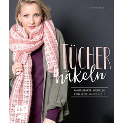 Tücher häkeln als Buch von Eva Winckler