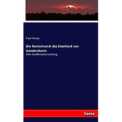 Die Reimchronik des Eberhard von Gandersheim. Paul Hasse  - Buch