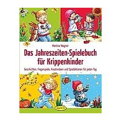 Das Jahreszeiten-Spielebuch für Krippenkinder - Hörbuch