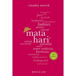 Mata Hari. 100 Seiten als Taschenbuch von Claudia Mocek