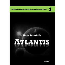 Atlantis als Buch von Hans Dominik/ Dominik Hans