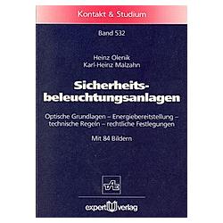 Sicherheitsbeleuchtungsanlagen. Heinz Olenik  Karl-Heinz Malzahn  - Buch