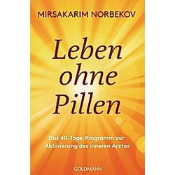 Leben ohne Pillen