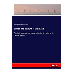 Ceylon and account of the island