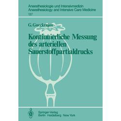 Kontinuierliche Messung des arteriellen Sauerstoffpartialdrucks als Buch von G. Goeckenjan