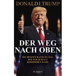 Trump: Der Weg nach oben als Buch von Donald J. Trump