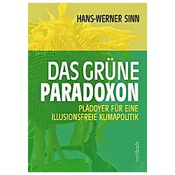 Das grüne Paradoxon. Hans-Werner Sinn  - Buch