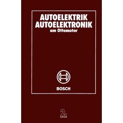 Autoelektrik Autoelektronik am Ottomotor als Buch von