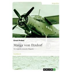 Marga von Etzdorf als Buch von Ernst Probst