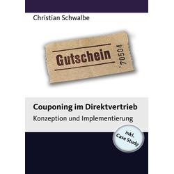 Couponing im Direktvertrieb als Buch von Christian Schwalbe