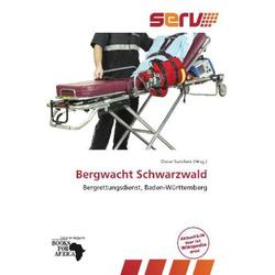 Bergwacht Schwarzwald als Buch von