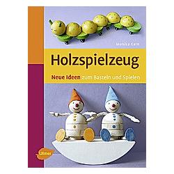 Holzspielzeug. Monika Kern  - Buch