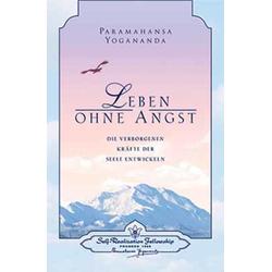 Leben ohne Angst als Buch von Paramahansa Yogananda