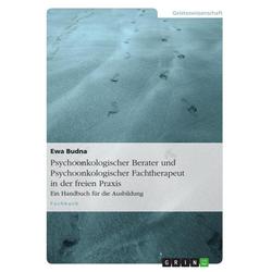 Psychoonkologischer Berater und Psychoonkologischer Fachtherapeut in der freien Praxis