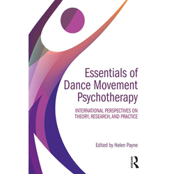 Essentials of Dance Movement Psychotherapy: eBook von
