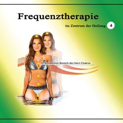 Frequenztherapie im Zentrum der Heilung 4: Hörbuch Download von Jeffrey Jey Bartle
