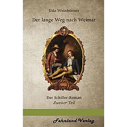 Der lange Weg nach Weimar. Weinbörner Udo  - Buch