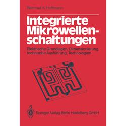 Integrierte Mikrowellenschaltungen als Buch von R. K. Hoffmann