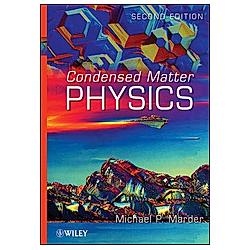 Condensed Matter Physics. Michael P. Marder  - Buch