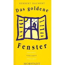 Das goldene Fenster als Buch von Herbert Baumert